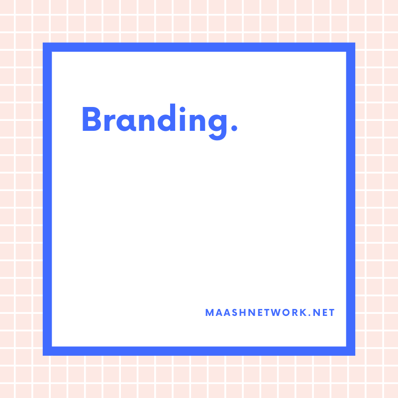 Branding. What does it actually mean?