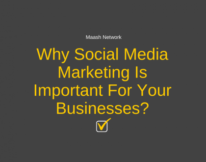 Why Social Media Marketing Is Important For Your Businesses?