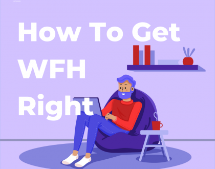How To Get WFH Right